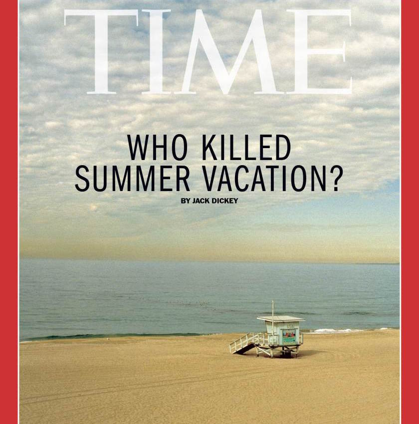""" Save the American Vacation "" (TIME, June 2015)"