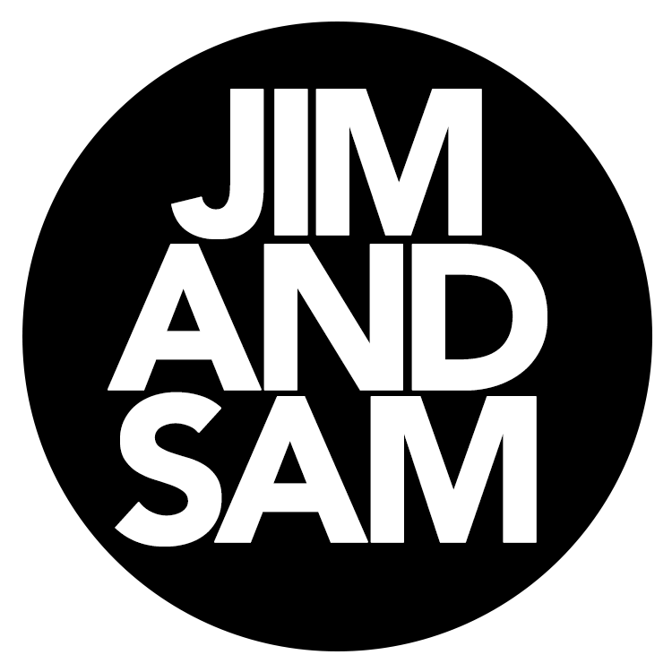 JIM AND SAM