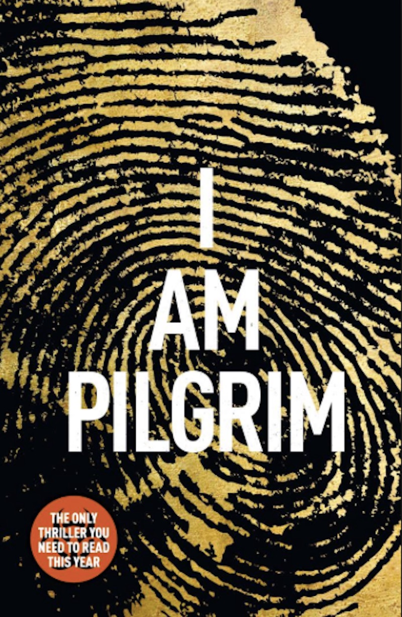 """- """"You know when you're so immersed in a book that you can't think of anything else? Well, I Am Pilgrim is that book. A page-turner that keeps you awake into the early hours. A veritable tour de force; I promise you won't be disappointed!"""" Marcus, Perth, Australia."""