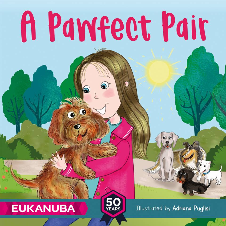 Pet food brand EUKANUBA has released 'A Pawfect Pair', a children's story book designed to celebrate dog ownership.jpg