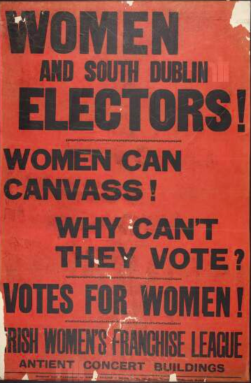 Irish Women's Franchise League poster giving their address as at the Antient Concert Buildings. National Library of Ireland.