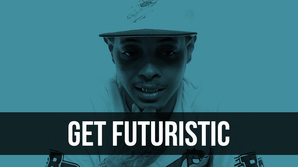 Get Futuristic.jpg