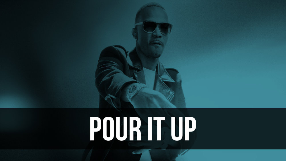 Pour It Up.jpg