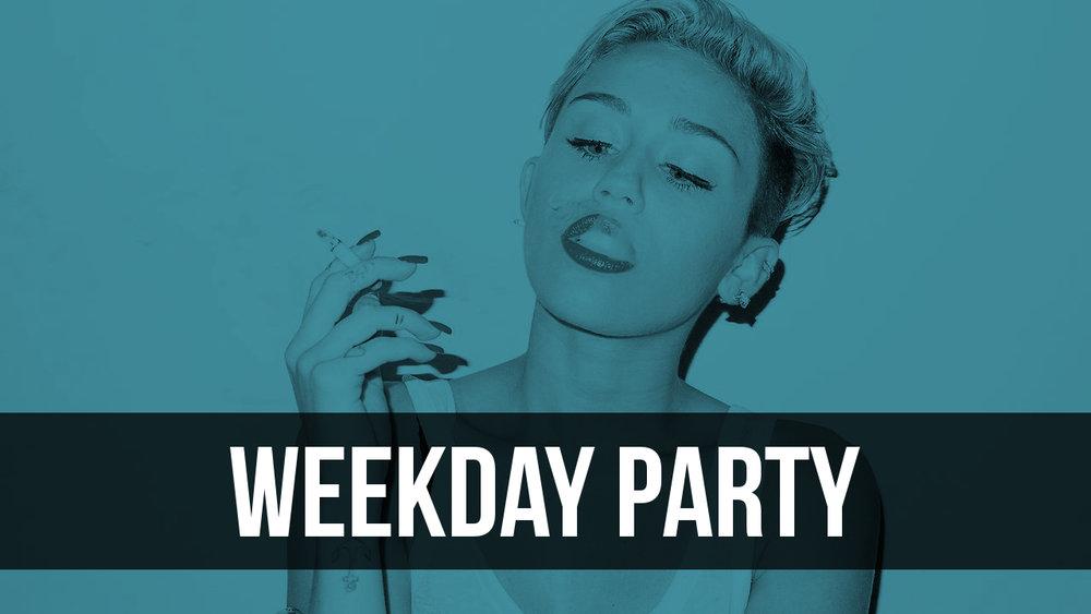 Weekday Party.jpg