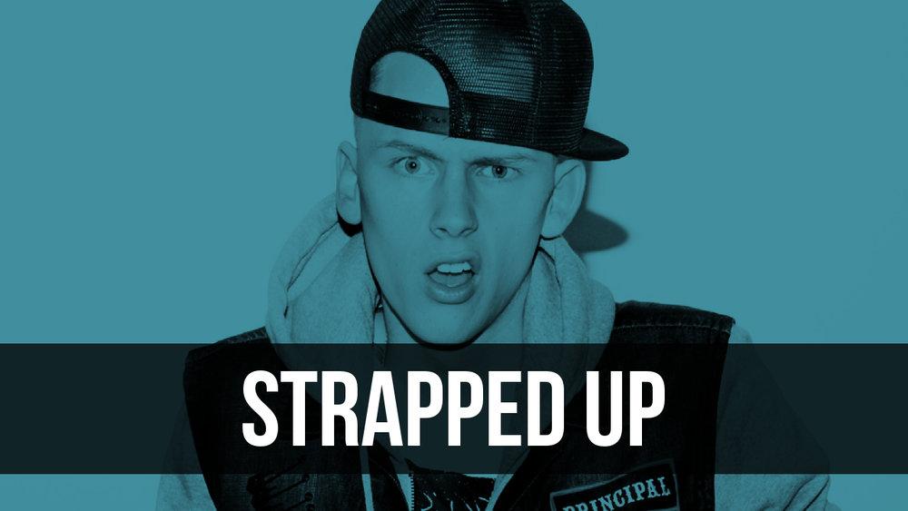Strapped Up.jpg