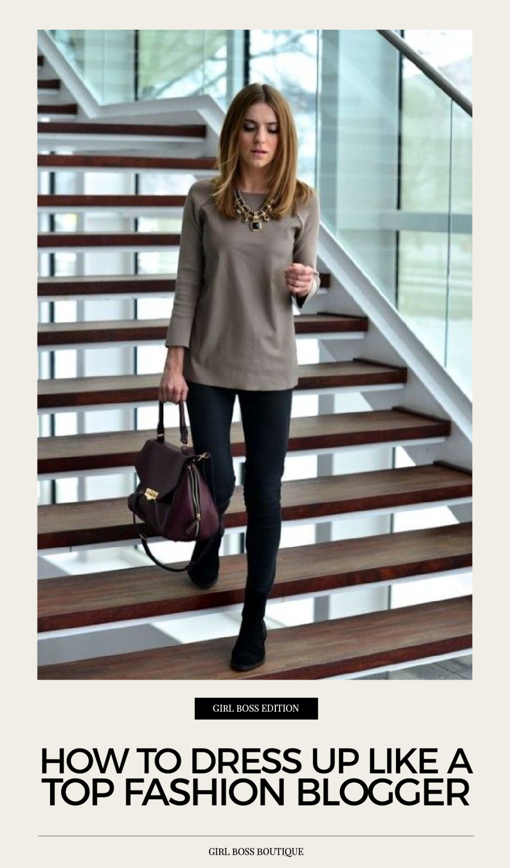 How to dress up like a top fashion blogger Every girl has this desire to dress up like a top fashion blogger and wants to copy their style. Most of the time, that can be a little challenging, because they have fashion nailed down so effortlessly.  If you have been thinking about how to look stylish effortlessly, then this list is the right place to start for you! It is full of tricks and hacks that are going to inspire you to start dressing up like a top fashion blogger