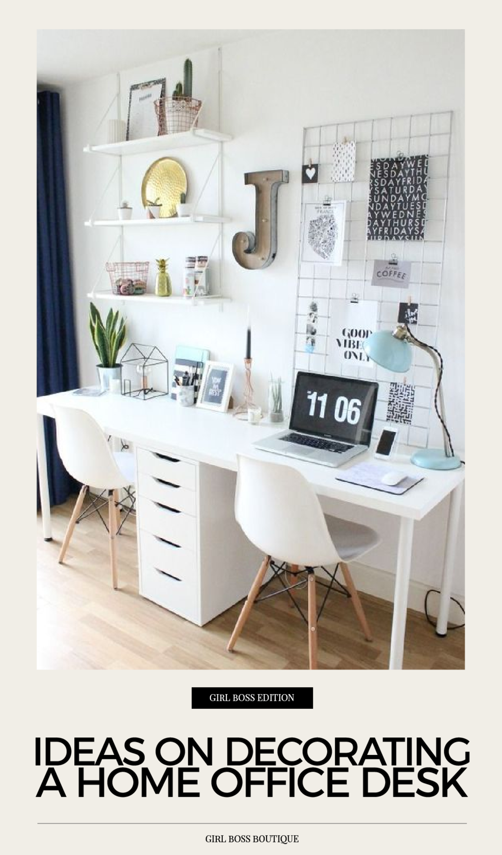 Ideas on decorating a home office desk. You know how they say leave your work at the office when you come home?  Well for some of you girl bosses home is office and your own personal as well as your work haven.  And Clutter and mess aren't really the best for your productivity.  Since your workspace can sometimes be a part of your home a boring drab desk with piles of paper isn't the best interior so here are some top tips for you to turn your home office decor game up.