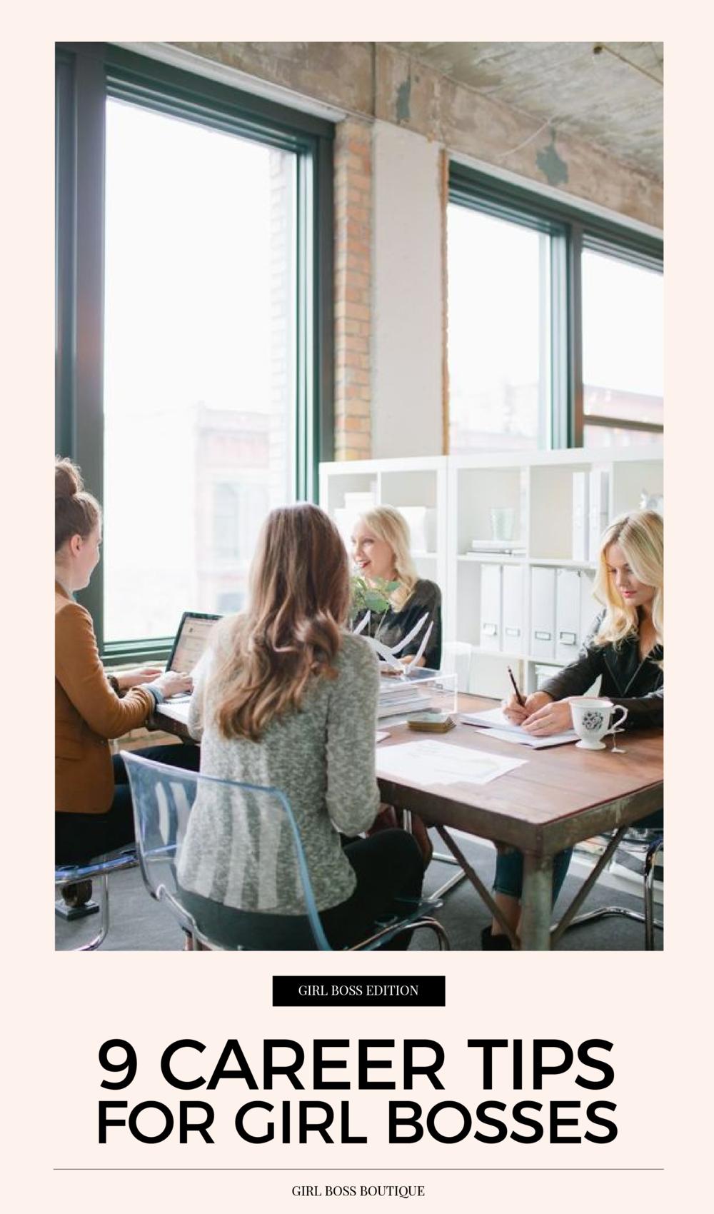 9 Career Tips for Girl Bosses.png