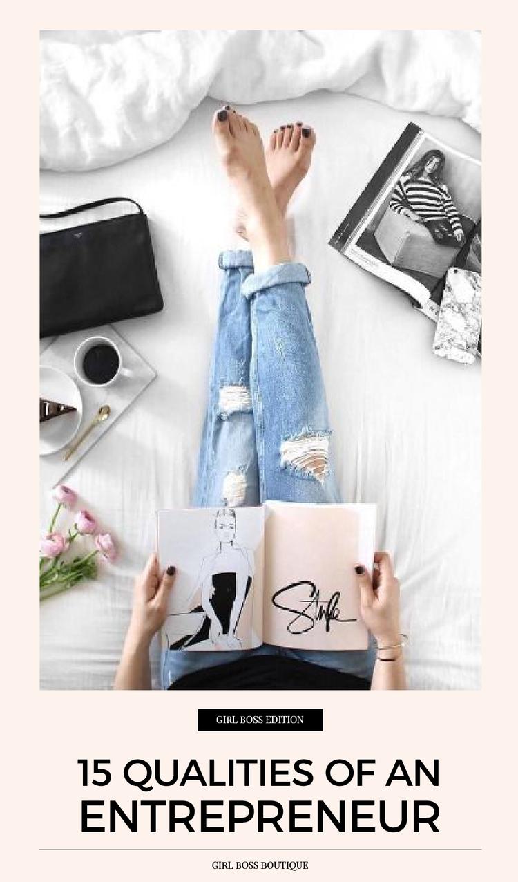 15 qualities of an entrepreneur girl boss boutique