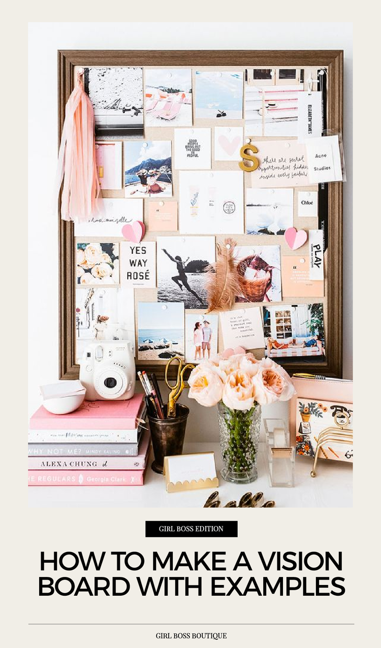 how to make a vision board with examples girl boss boutique