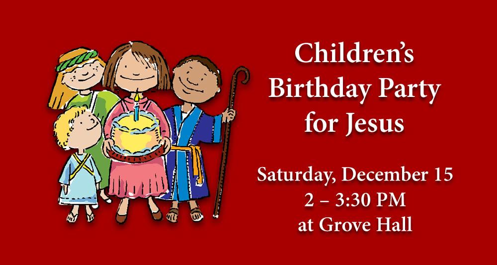 Children S Birthday Party For Jesus Ocean Grove