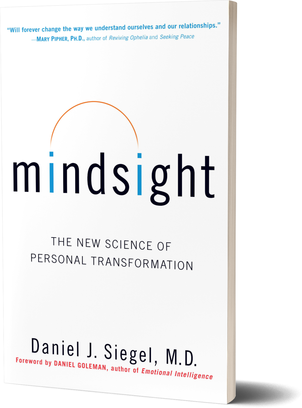 Mindsight- The New Science of Personal Transformation by Daniel J. Siegel. M.D.png