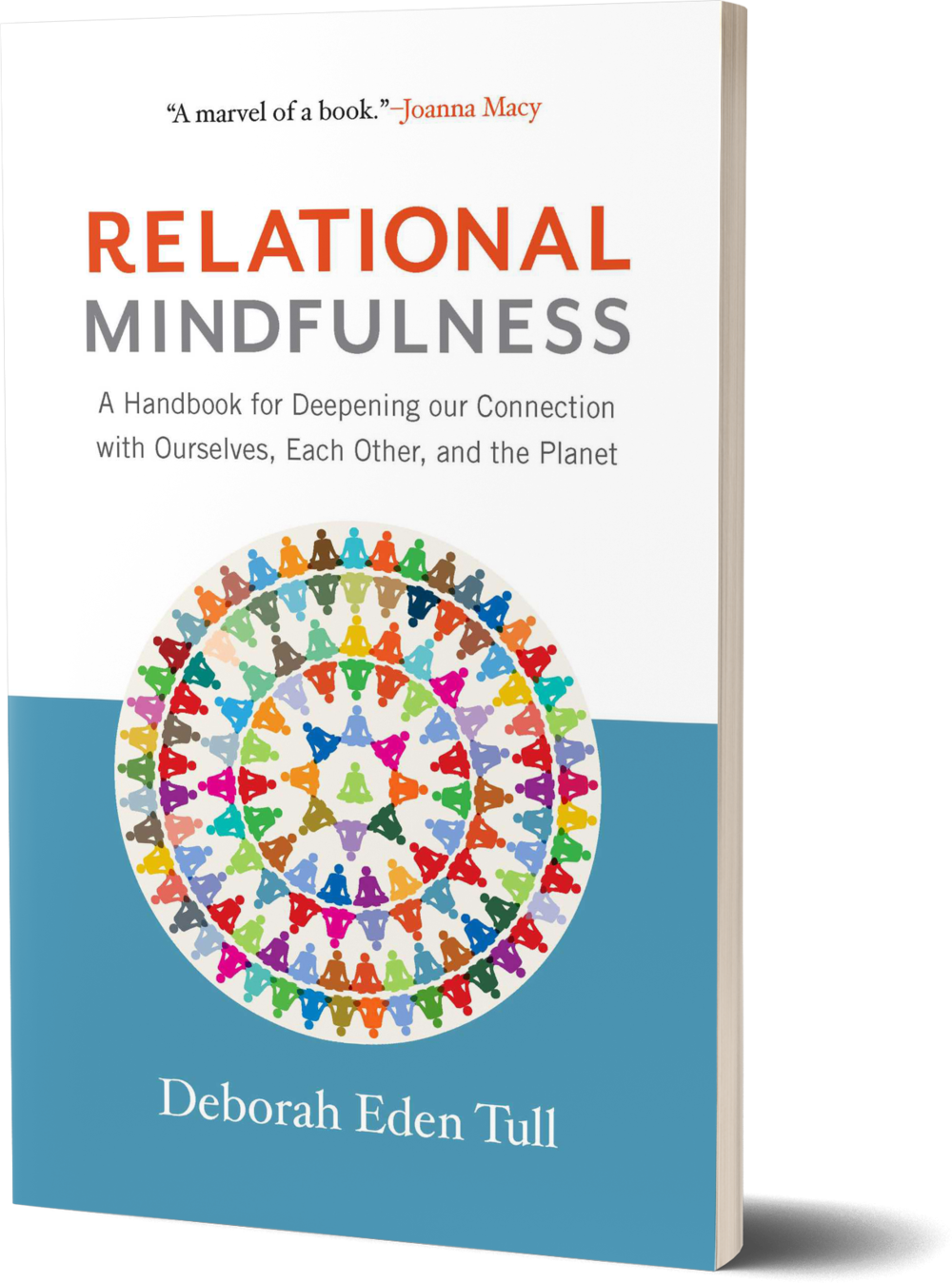 Relational Mindfulness- A Handbook for Deepening Our Connections with Ourselves, Each Other, and the Planet.png