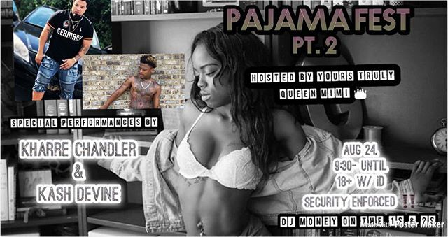 Catch Me August 24th 😜🤟🏽 at The Pajama Fest ‼️‼️ #Party #Live #PajamaFest #ItsLit