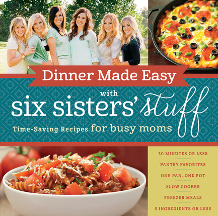 Dinner_Made_Easy_with_Six_Sisters_Stuff.jpg