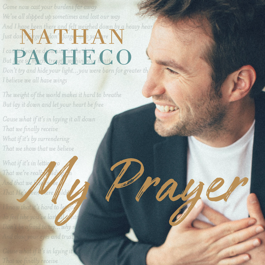 Click here to buy Nathan Pacheco's new album My Prayer. -