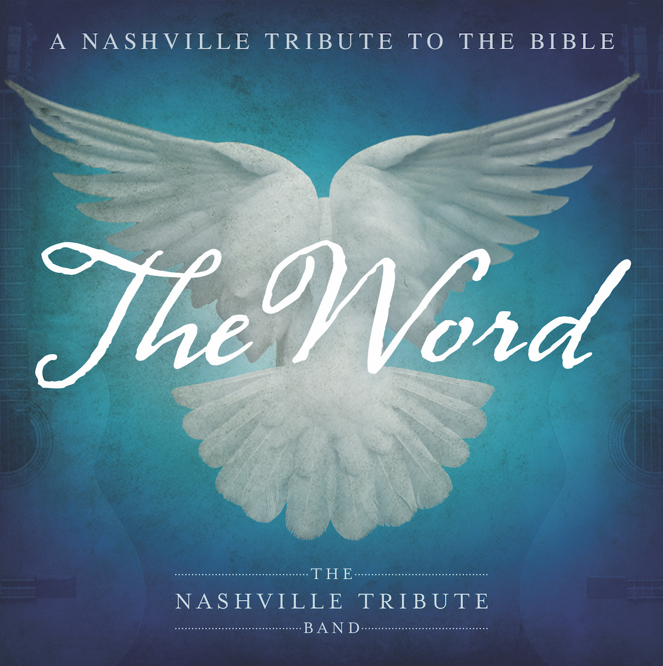 The Nashville Tribute Band - The Word Album Cover