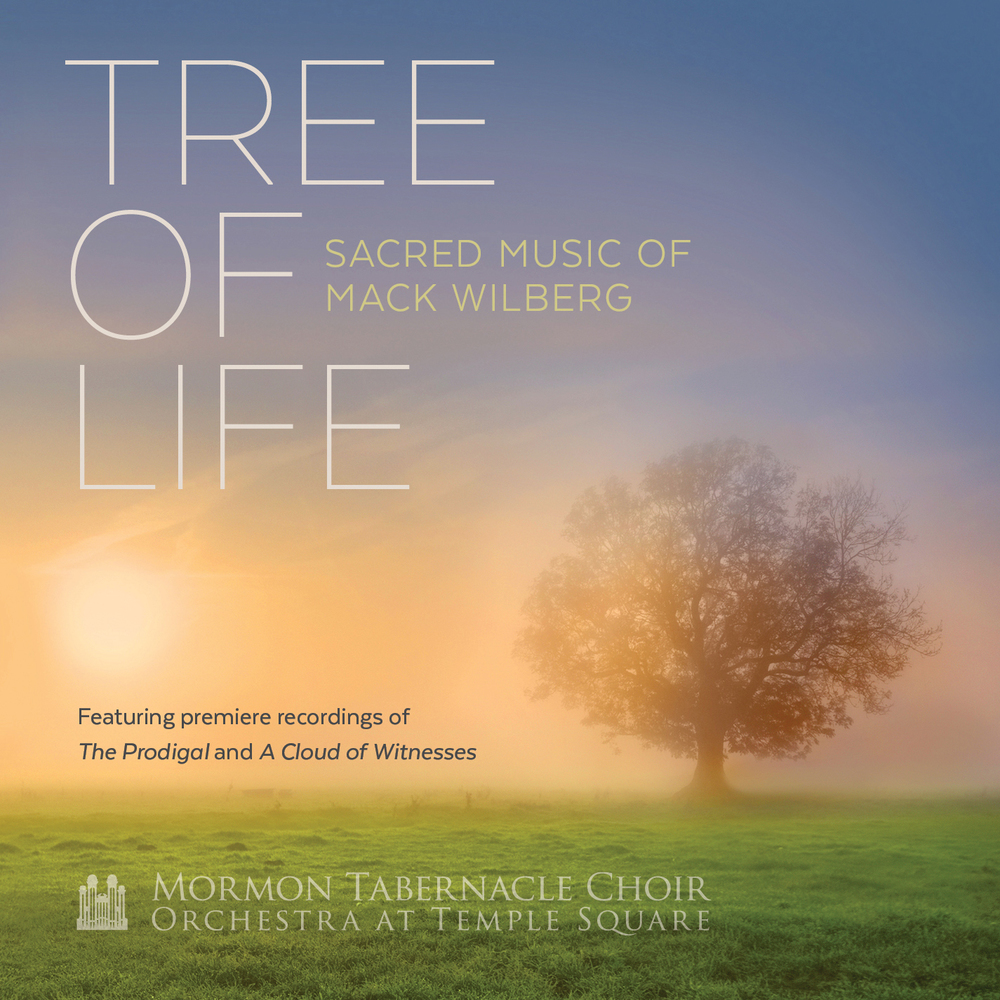 Tree of Life by The Tabernacle Choir Album Cover