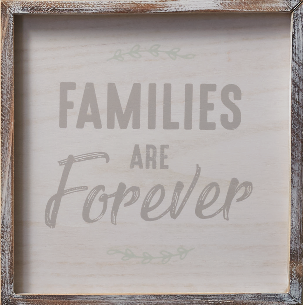 Families are Forever Plaque