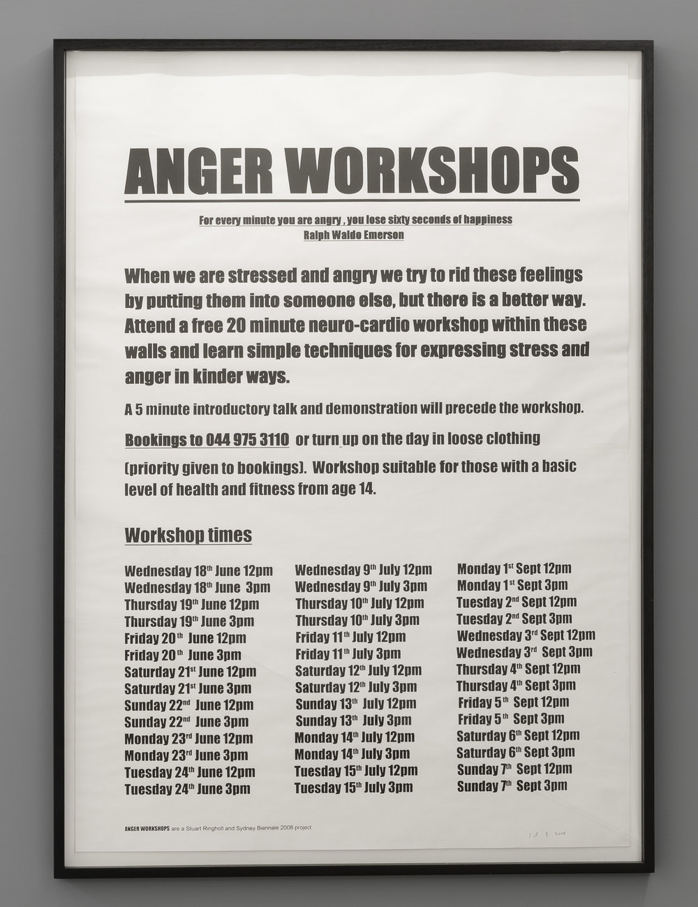 Stuart Ringholt,  Anger Workshops  (2008-ongoing), Poster, 2012, Edition of 12, 166 x 117 cm