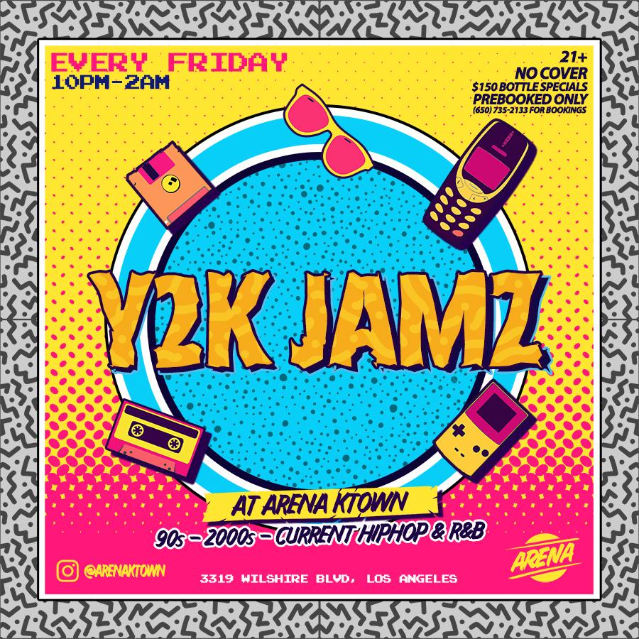 Y2K JAMZ 21+ — Arena Ktown
