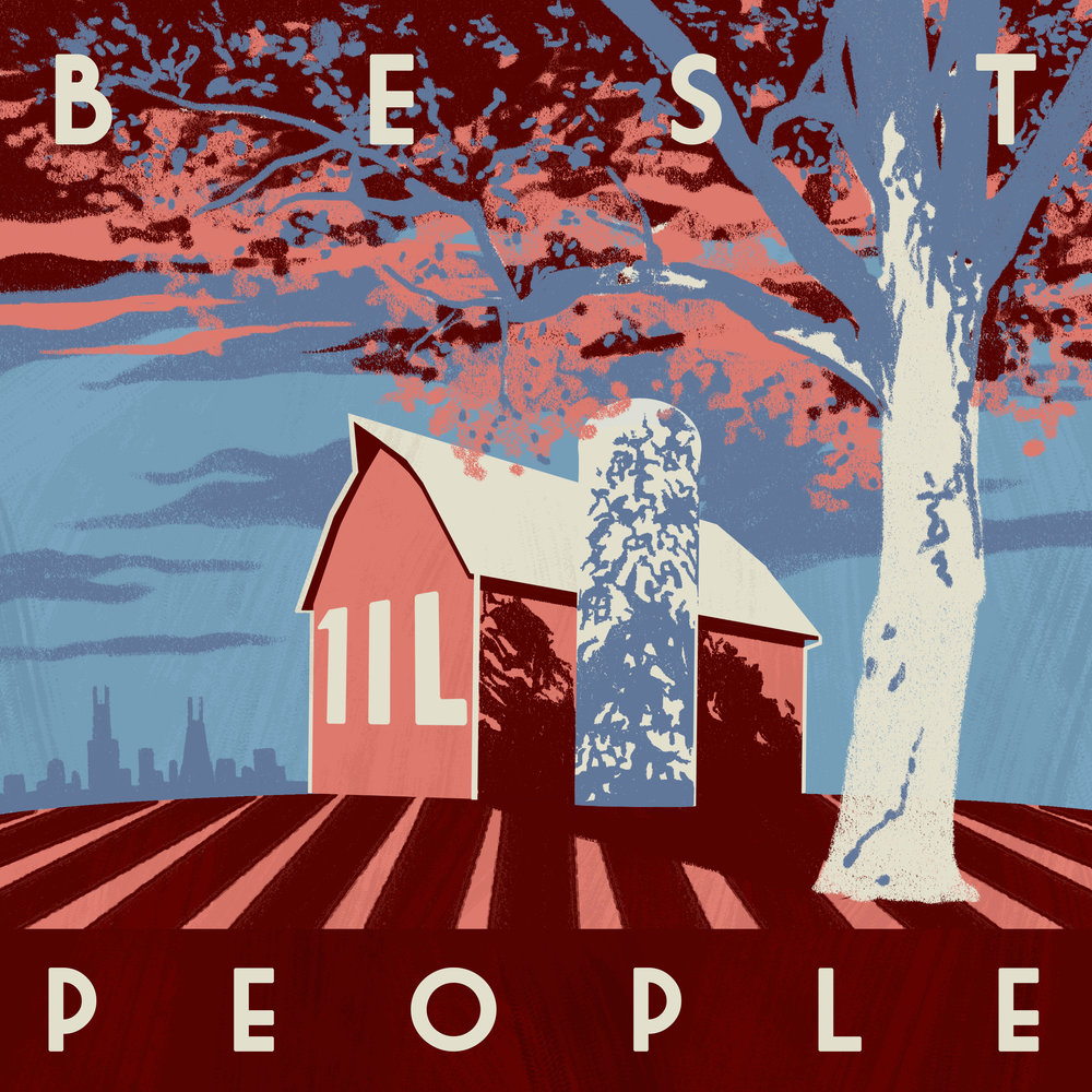- This is Best People, a show about Illinois and the stories that make this state great. Produced by Cher Vincent. Artwork by Brian Farby Dorsam.Wanna pitch a story? Fill out our contact form!Subscribe on Apple Podcasts, Google Play, Spotify, and leave a review!