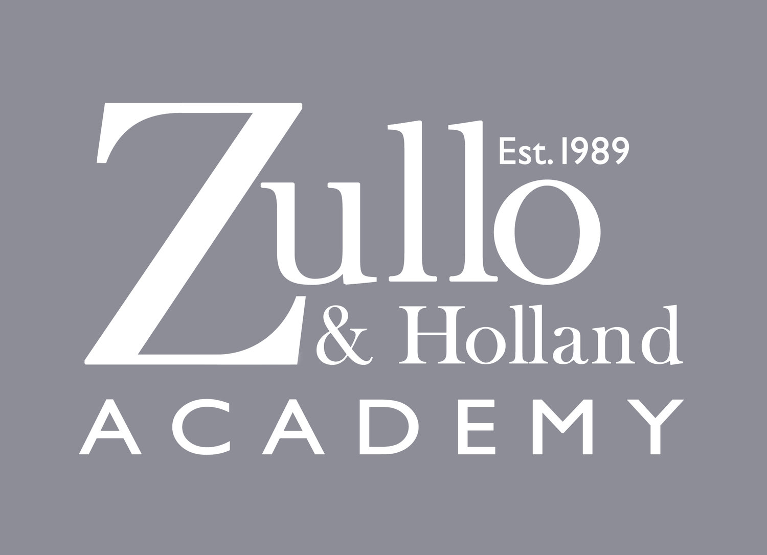 Zullo & Holland Hairdressing  Academy