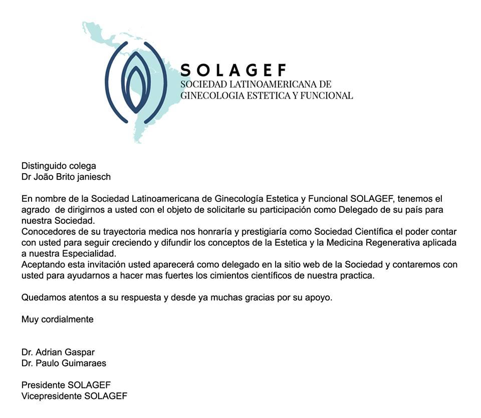 Convite da Sociedad LatinoAmericana de Ginecologia Estetica y Funcional) para ser o Delegado do Brasil na Sociedade.