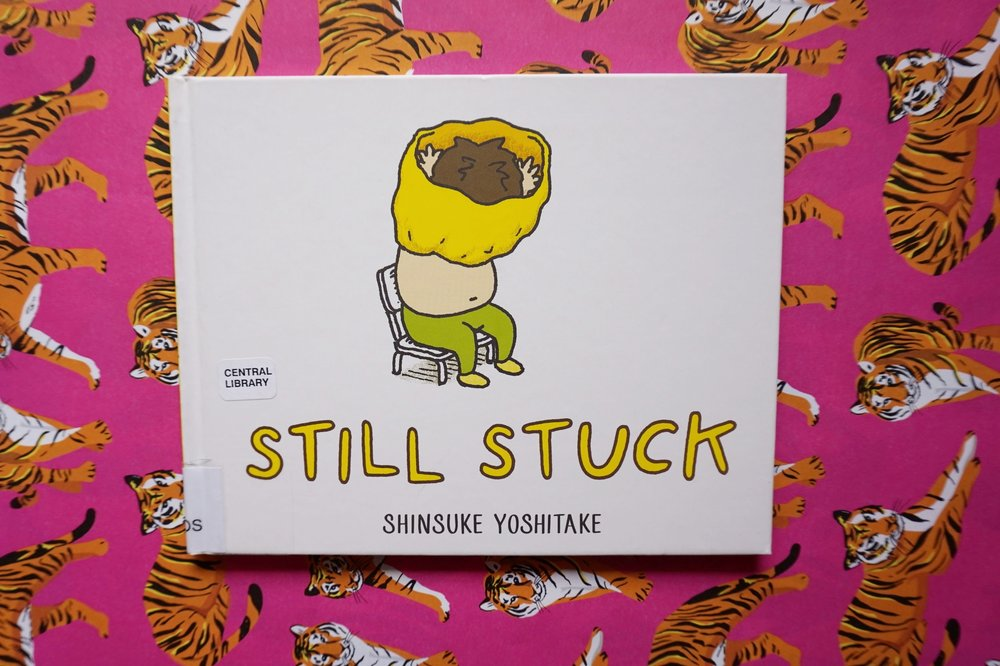 Still Stuck  (2017) by Shinsuke Yoshitake. Published by  Abrams Books for Young Readers .