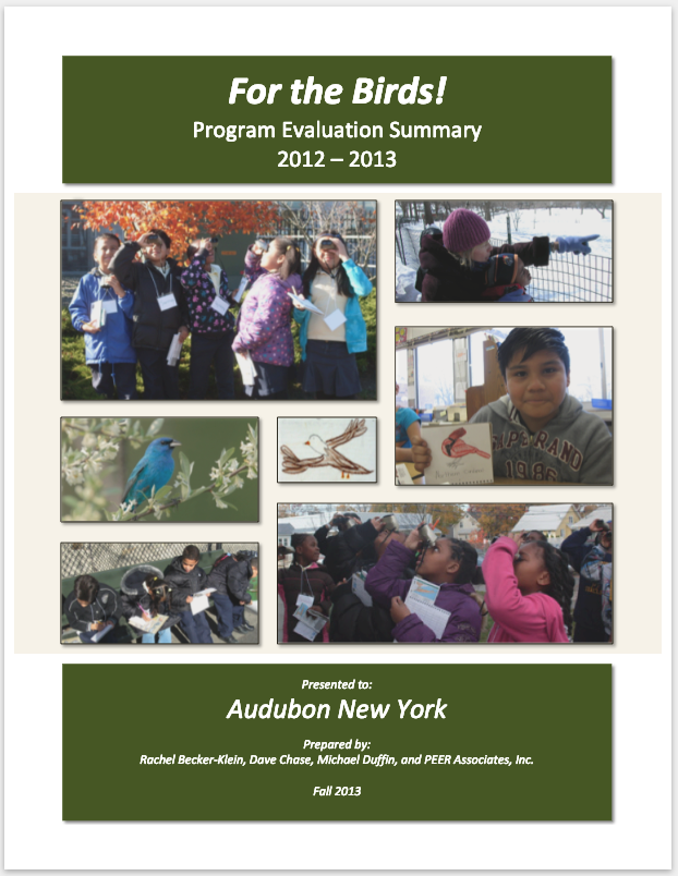 Audubon New York - Evaluated a program to raise student awareness of and interest in bird habitats, as well as stewardship of the local environment