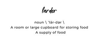 Larder Definition.jpg
