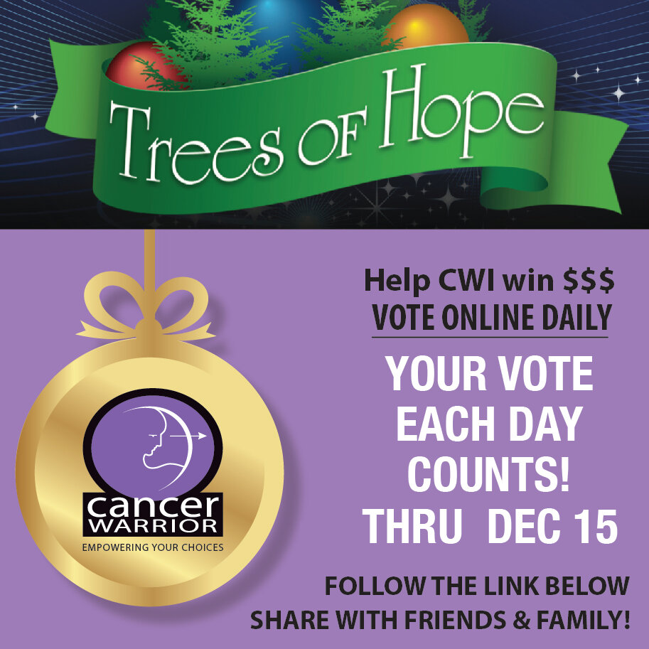 Vote Each Day For Cancer Warrior Inc S Tree Of Hope Cancer Warrior Inc
