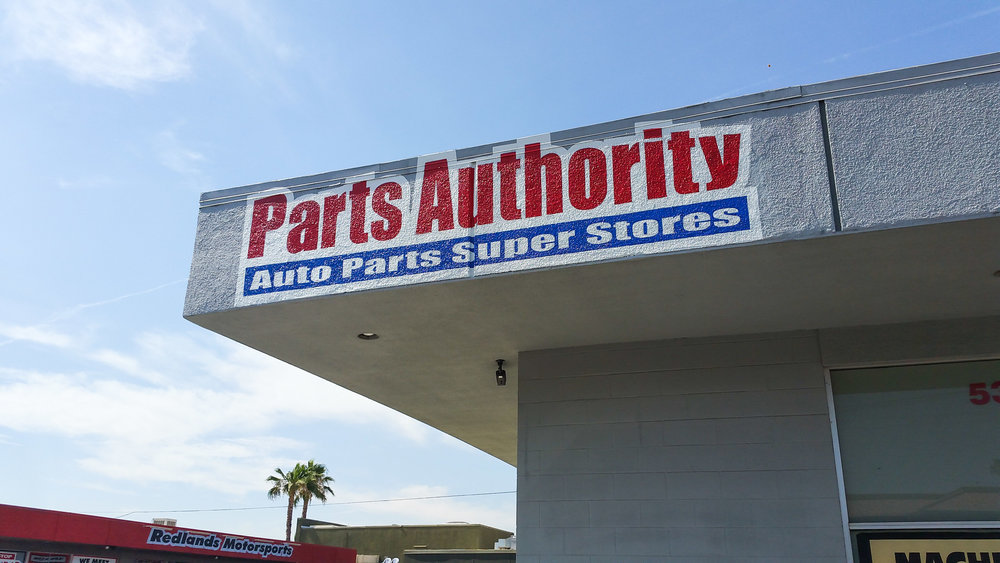 HAND PAINTED STORE SIGN PARTS AUTHORITY REDLANDS