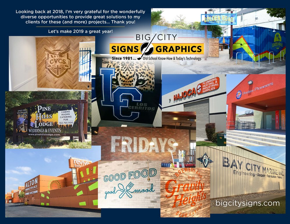 Happy 2019 from Big City Signs - since 1981… old school know-how and today's technology.