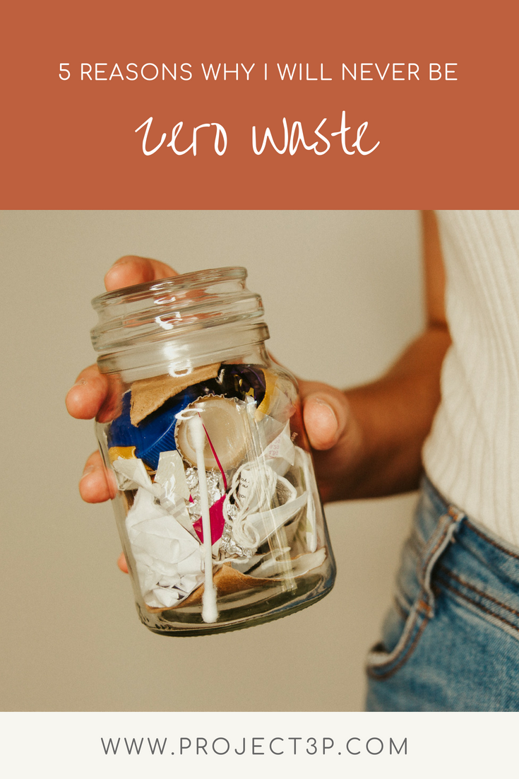 pinterest_sustainable_living_why_I_will_never_be_zero_waste_project 3 p_practices.png
