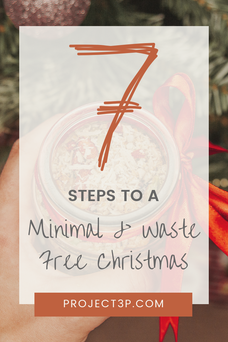 7 Steps To A Minimal & Waste Free Christmas Conscious Christmas Low Waste Christmas Sustainable Xmas