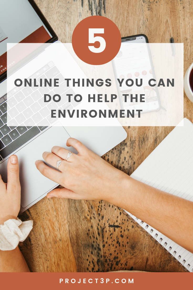 Digital (Armchair) Activism: 5 Online Things You Can Do To Help the Environment Sustainability Green Lifestyle Eco-friendly Living