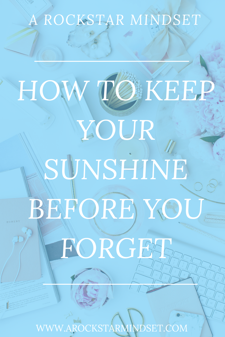 How To Keep Your Sunshine Before You Forget.png