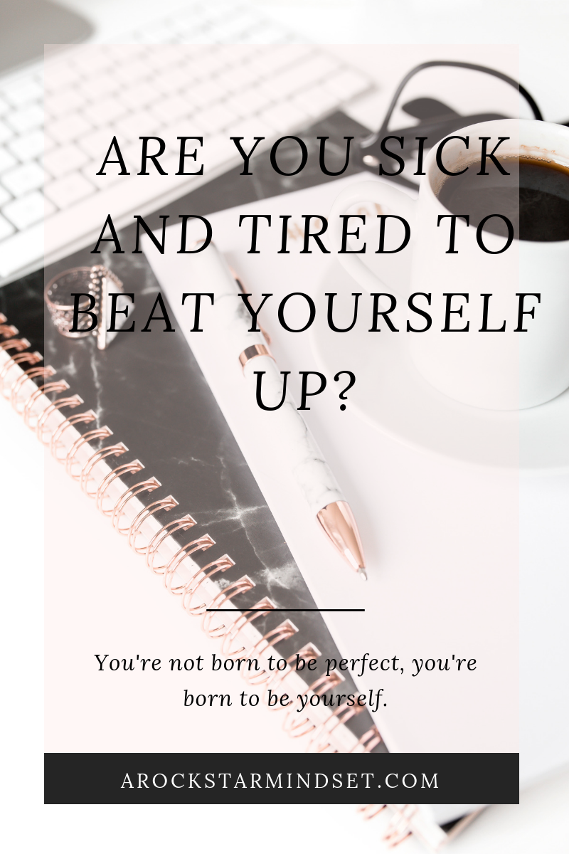 Blog Post- Kindness - Are you sick and tired to beat yourself up_.png