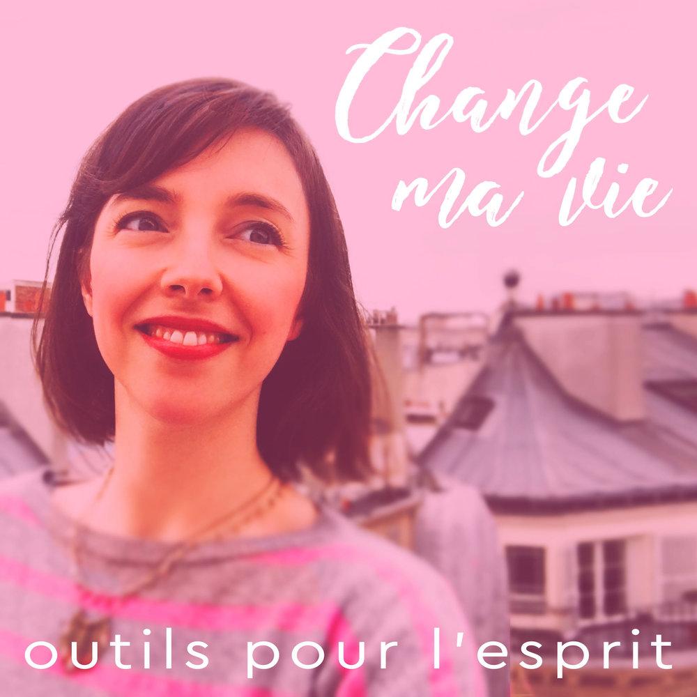 Change+ma+vie+_+Outils+pour+l'esprit.jpg