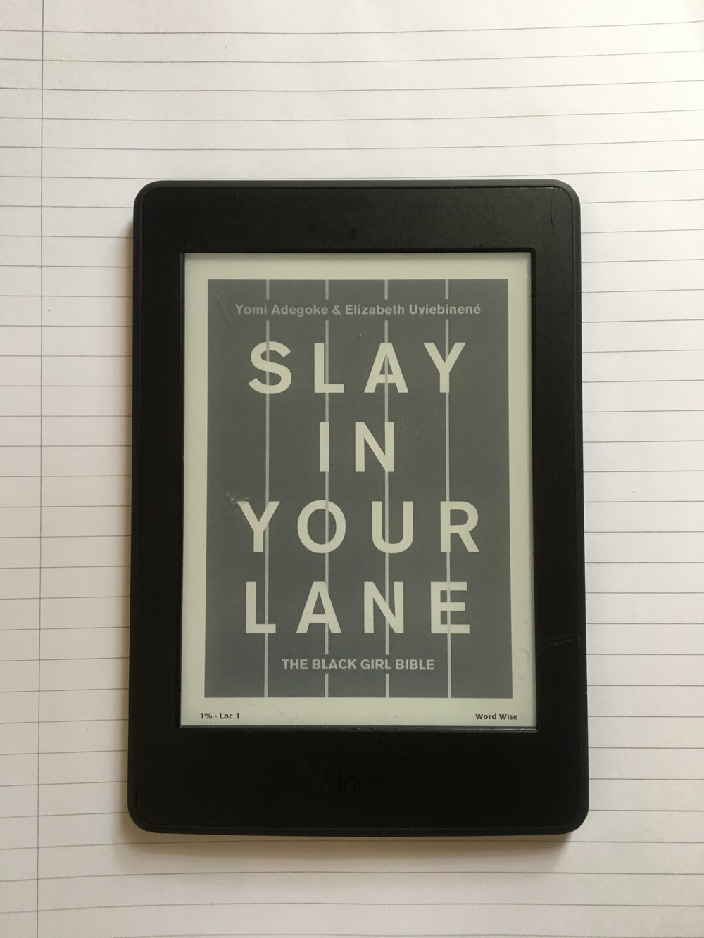my kindle copy of  Slay in Your Lane