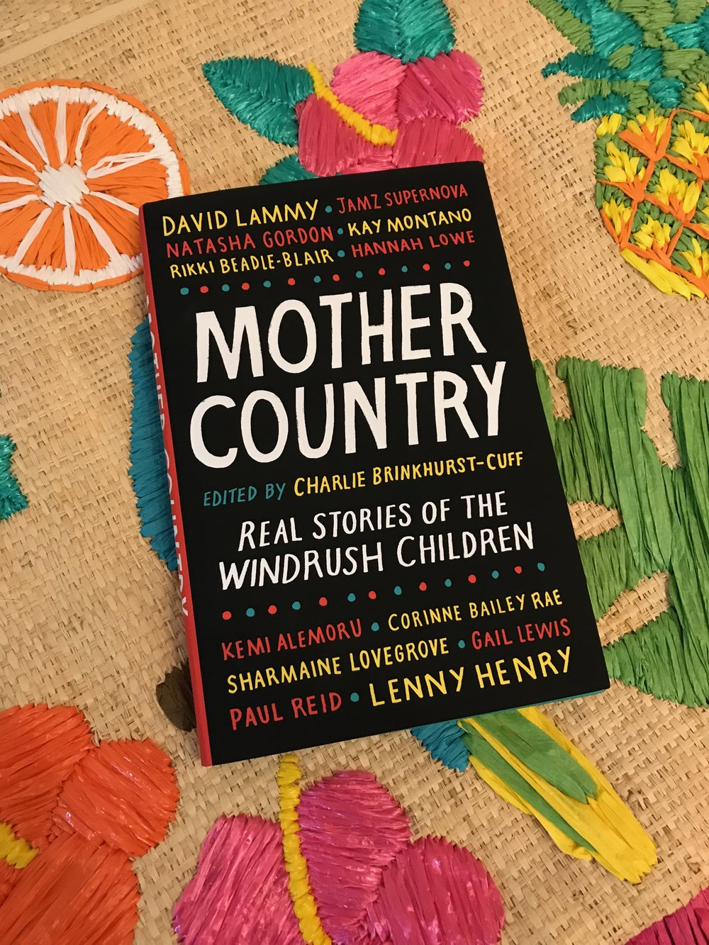 'Mother Country: Real Stories of the Windrush Children' by Charlie Brinkhurst-Cuff