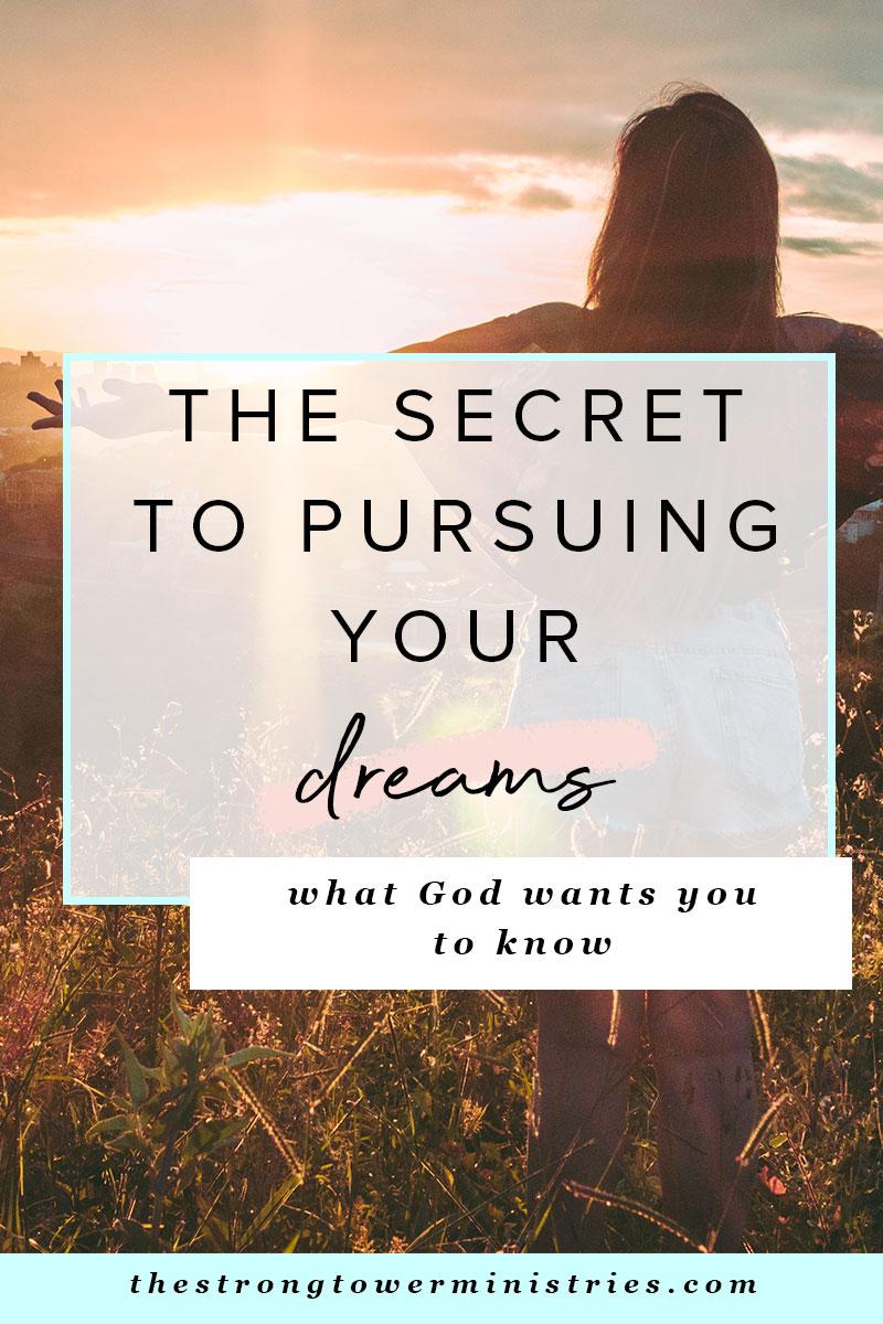 the-secret-to-pursuing-your-dreams