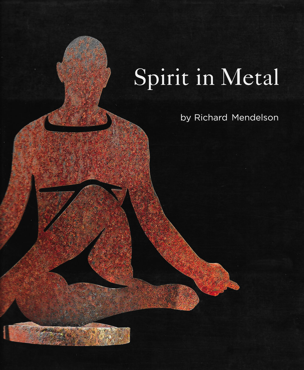 Spirit in Metal<br>The Art of Richard Mendelson