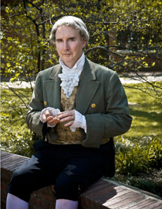 Benjamin Rush PORTRAYED BY BOB GLEASON - Bob Gleason's Benjamin Rush shows us a man who was really curious about what made things work. More than that, he was an extremely caring and conscientious man who wanted to make things work better. Besides being the first professor of chemistry in America and having an active medical practice, Rush was an ardent abolitionist. He published his anti-slavery views, helped organize the first anti-slavery society in America, and became the society's first president. Later, Rush would also champion the cause of women's education.Rush urged Thomas Paine to write a pro-independence pamphlet using simple language that the common person could understand and even gave Paine the title for his tract: Common Sense. As Surgeon General for the Revolutionary Army, Rush was called on to treat wounded soldiers without having adequate supplies, and was forced to find solutions quickly and under extreme circumstances. Never one to run away from difficult situations, Rush stayed in Philadelphia during the Yellow Fever epidemic, caring for the poor, tending the sick. Benjamin Rush instituted many reforms in the care of the mentally ill while serving as senior physician at Pennsylvania Hospital and became known as the Father of Psychiatry.