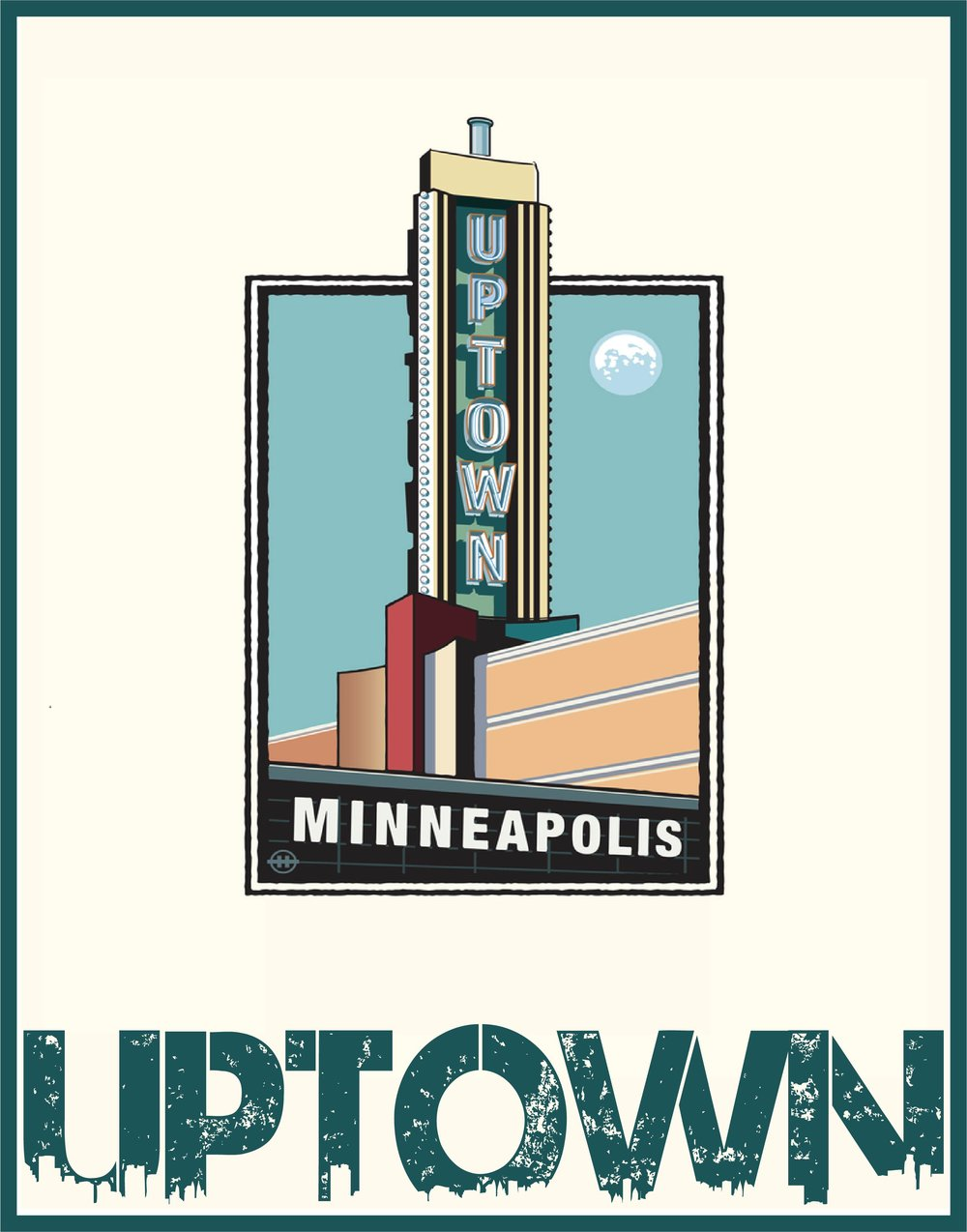 UPTOWN MINNEAPOLIS POSTER - Uptown Minneapolis poster, located in Bar Fly music venue.