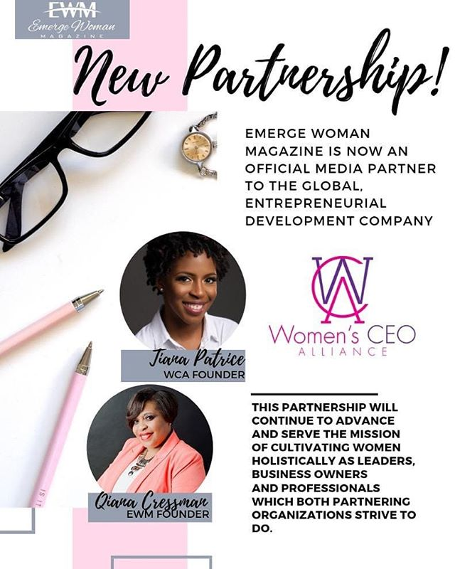 🌸 NEW PARTNERSHIP! —- Emerge Woman Magazine is excited to announce that we will serve as an official media partner to the global, full-service personal and entrepreneurial development company, Women's CEO Alliance (WCA). Women's CEO Alliance was founded by international best-selling author, empowerment speaker and business strategist Tiana Patrice. Read more NOW! —  http://emergewomanmagazine.com/blog/wcapartnership