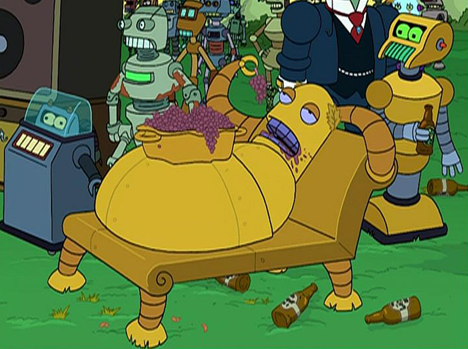 One of my favorite characters from Futurama is Hedonismbot. How can you not love a robot so decadent that he is his own couch?
