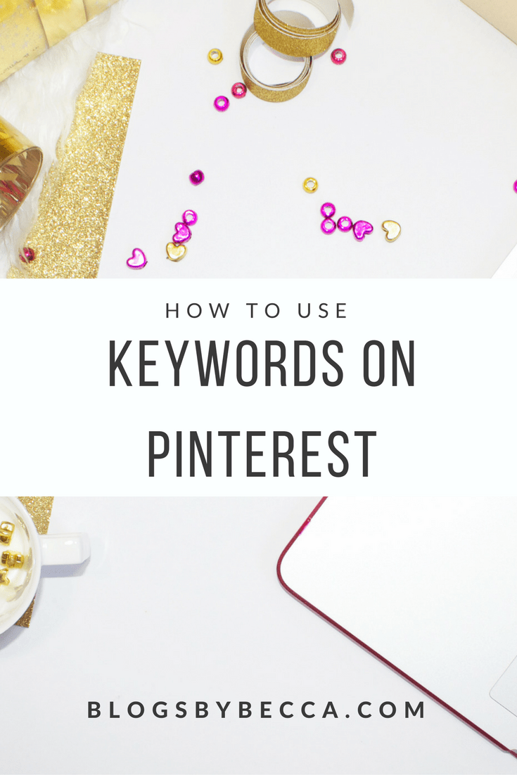 How to Use Keywords on Pinterest. Pinterest for business. Keywords are so important on to growing your Pinterest and getting more blog traffic! Click through to check out the guide. #pinterest, #pinteresttips, #blog, #blogging, #blogger, #blogtips, #blogbiz, #socialmedia, #socialmediatips