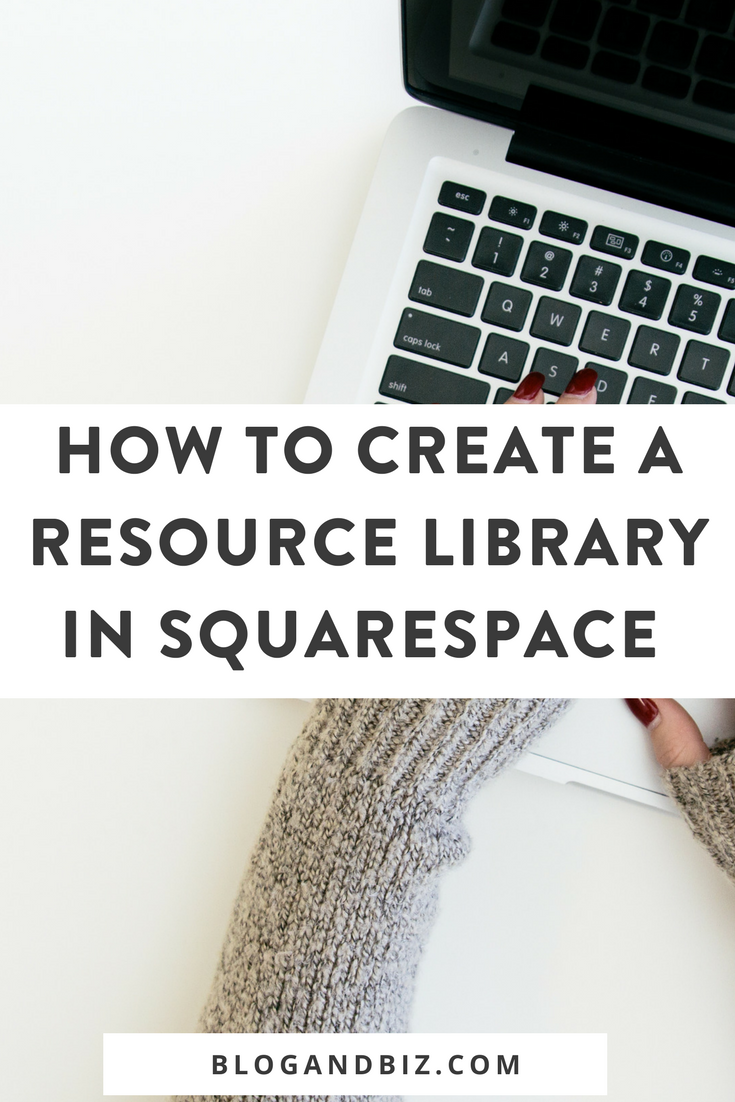 How to Create a Resource Library in Squarespace. This is great! These blog tips will tell you how to create a content upgrade resource library to grow your email list. Click through to read!